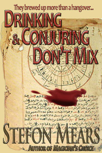 Drinking and Conjuring Don't Mix - Stefon Mears - web