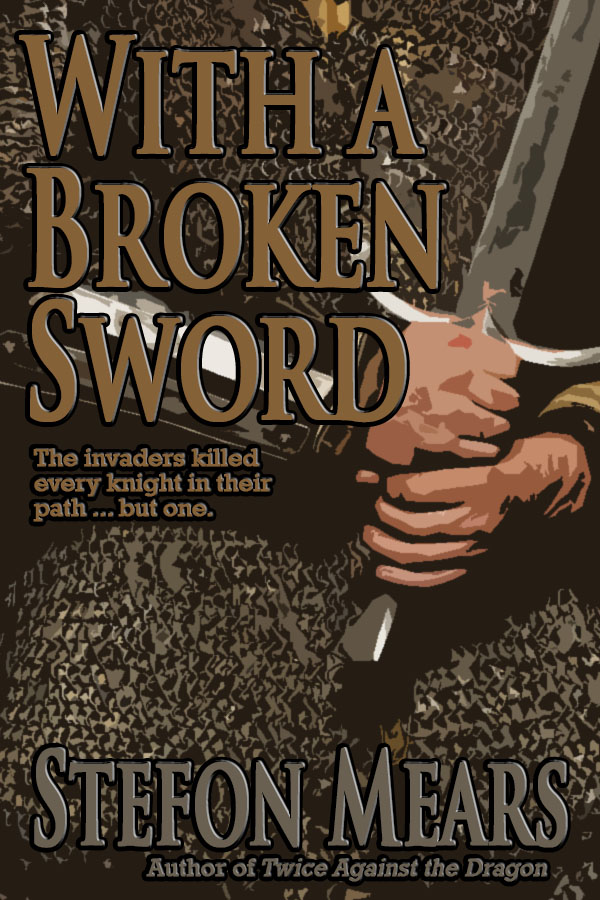 With a Broken Sword by Stefon Mears - Web Cover